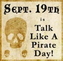 "Ideas for ""Talk Like A Pirate"" Day"